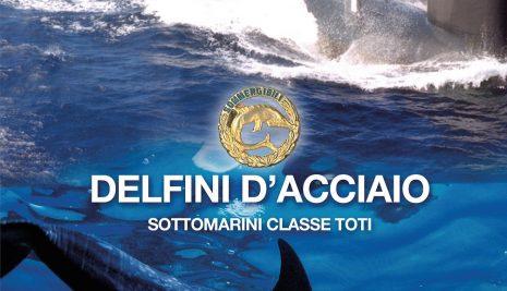 """""""30 Libri in 30 Giorni"""" si presenta a Palermo il volume """"Delfini d'acciaio. Sottomarini classe Toti"""""""