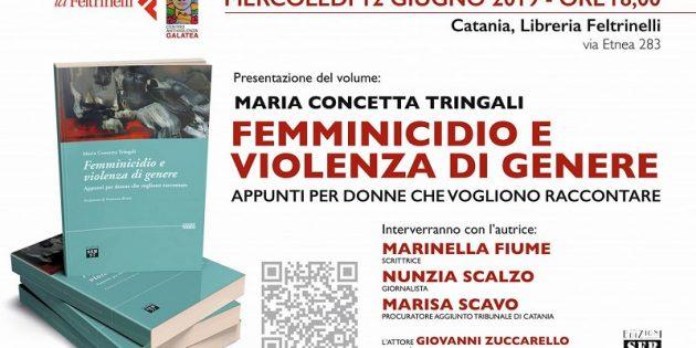 """A Catania """"Femminicidio e violenza di genere"""" di Maria Concetta Tringali"""