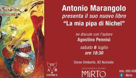 """Antonio Marangolo presenta  il suo nuovo romanzo """" La mia pipa di Nichel"""""""