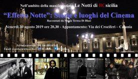"""Catania, """"Effetto Notte"""": Storie e luoghi del Cinema"""