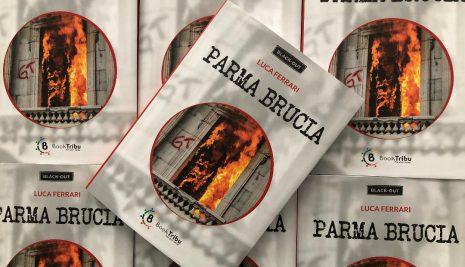 """E' in libreria """"Parma Brucia"""", il noir/thriller di Luca Ferrari"""